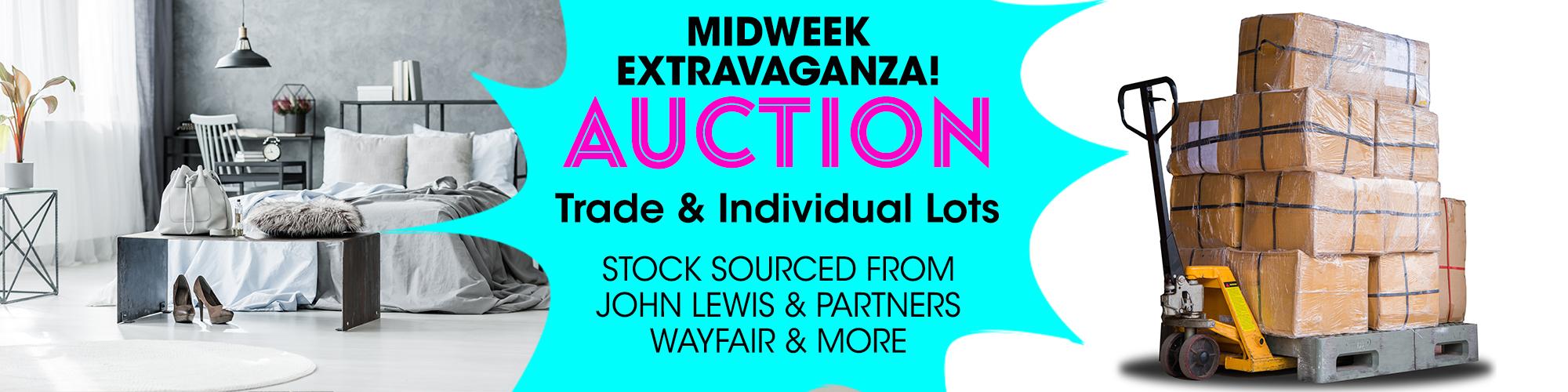 Midweek Extravaganza - HUGE BARGAINS!