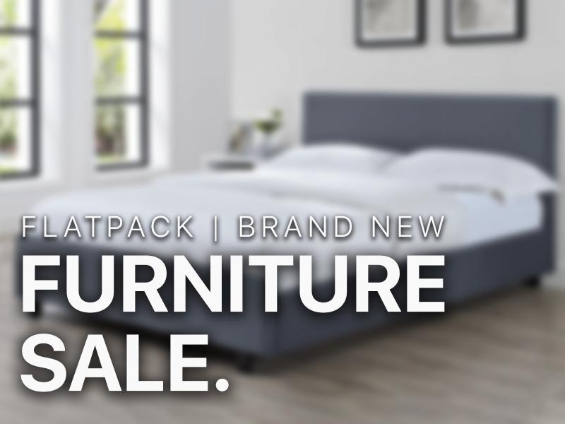 Furniture Sale | Flat-Pack, Brand New | 30th Jan 2020