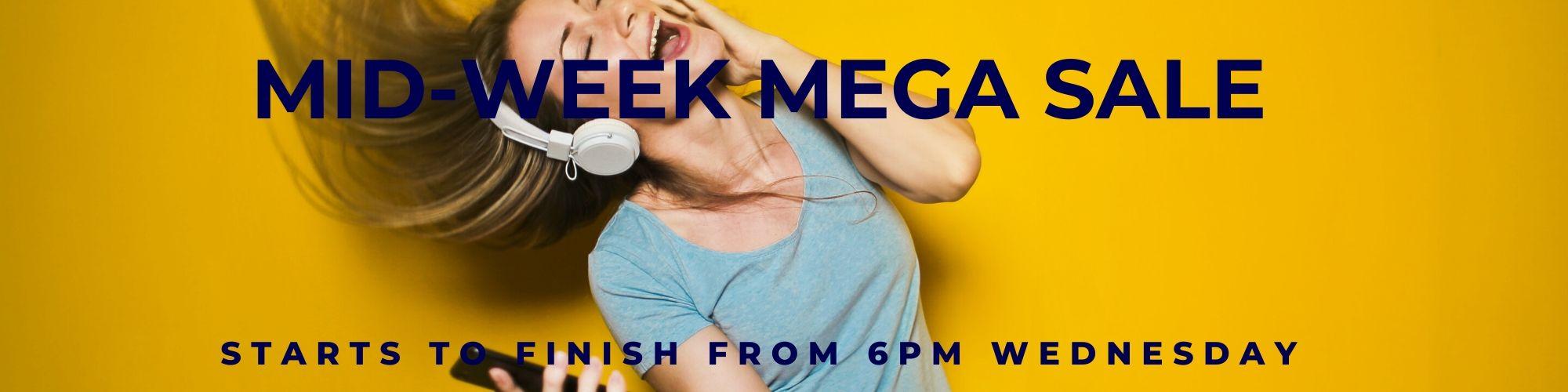 Wednesday Mid-week Mega Sale!!